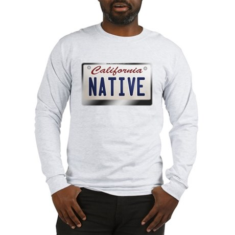 """NATIVE"" California License Plate Long Sleeve T-Sh"