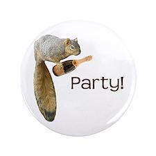 "Squirrel Party! 3.5"" Button"