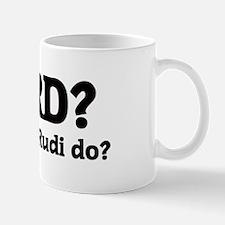 What would Rudi do? Mug