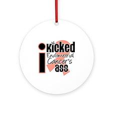 IKickedEndometrialAss Ornament (Round)