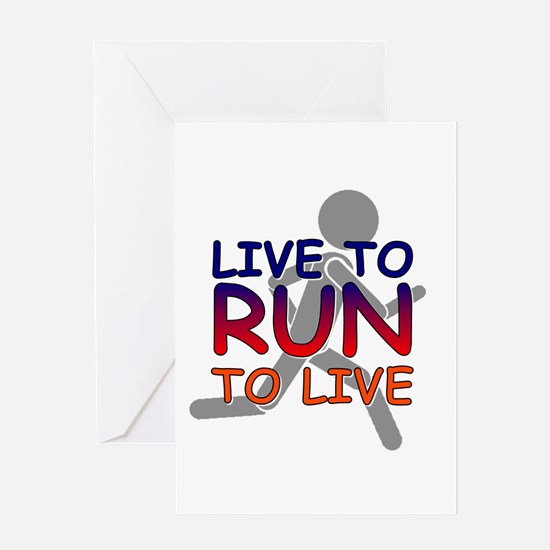 Live to Run Greeting Card