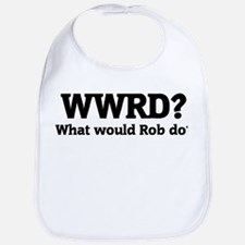 What would Rob do? Bib