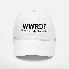 What would Rob do? Baseball Baseball Cap