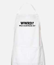 What would Randy do? BBQ Apron