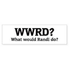 What would Randi do? Bumper Bumper Sticker