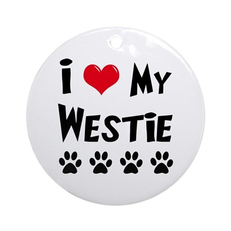 I Love My Westie Ornament (Round)