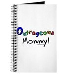 Outrageous mommy Journal