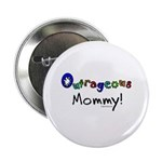 Outrageous mommy 2.25