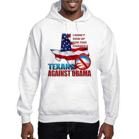 Texans Against Obama Hooded Sweatshirt