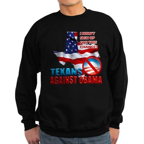 Texans Against Obama Sweatshirt (dark)