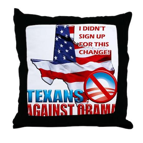 Texans Against Obama Throw Pillow