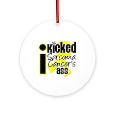 IKickedSarcomaAss Ornament (Round)