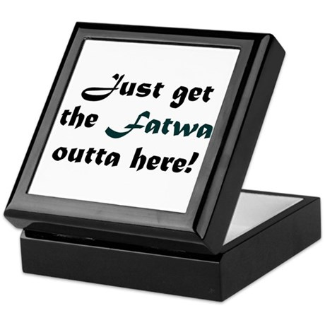 Get the Fatwa Outta Here! Keepsake Box