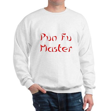 Pun Fu Master Sweatshirt