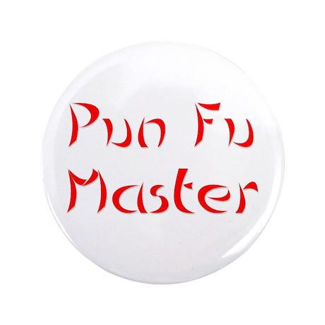 """Pun Fu Master 3.5"""" Button (100 pack)"""