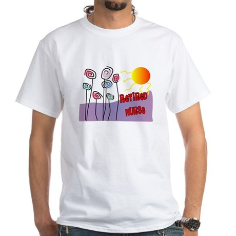 Retired Nurse White T-Shirt