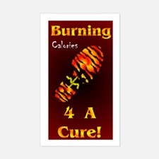 Burning 4 A Cure Sticker (Rectangle)