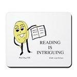 Reading is Intriguing! Mousepad
