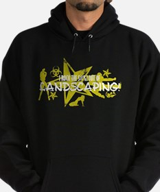 I ROCK THE S#%! - LANDSCAPING Hoodie