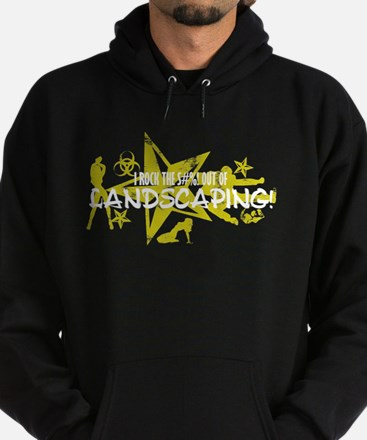 I ROCK THE S#%! - LANDSCAPING Hoodie (dark)
