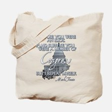 Mark Twain on Idiots in Congr Tote Bag