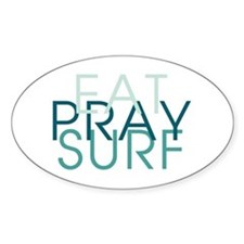 Eat Pray Surf - Decal