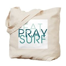 Eat Pray Surf - Tote Bag