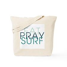 Eat Pray Surf - Tote Bag