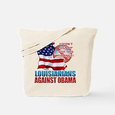Louisianians Against Obama Tote Bag