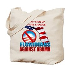 Floridians Against Obama Tote Bag