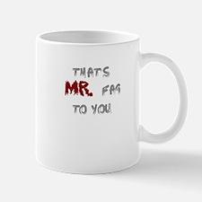 Mr. Fag Mug