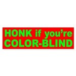 Honk if you're Color Blind bumper sticker