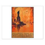 Liberty Shall Not Perish Small Poster