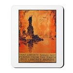 Liberty Shall Not Perish Mousepad