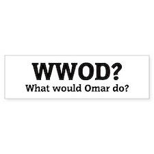 What would Omar do? Bumper Bumper Sticker