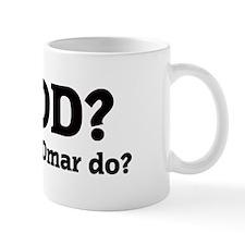 What would Omar do? Small Mug