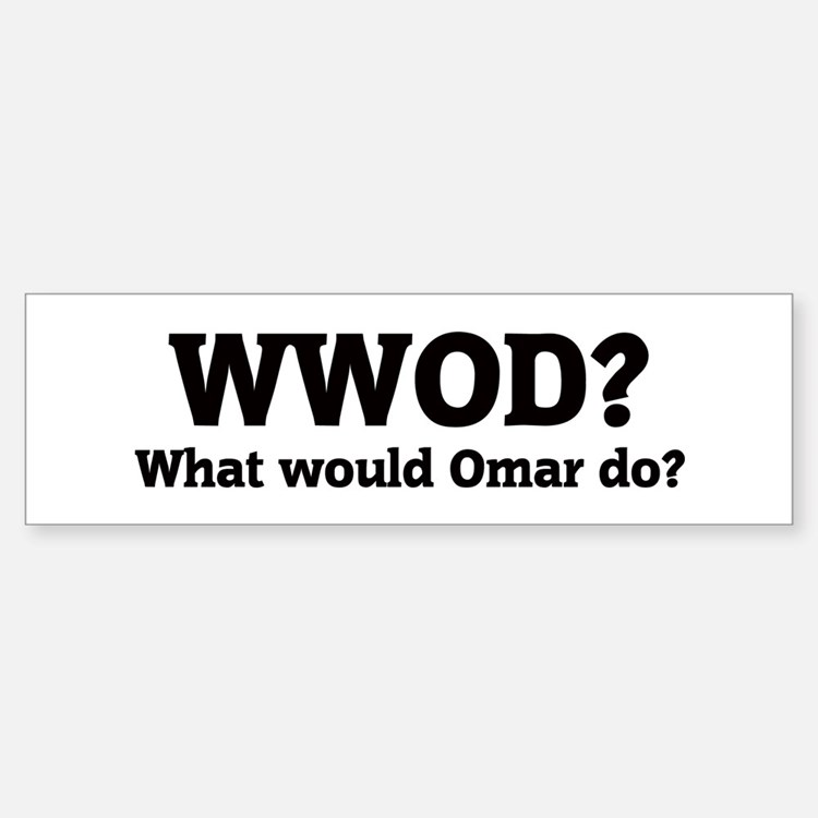 What would Omar do? Bumper Car Car Sticker
