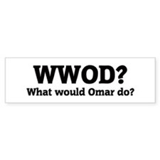 What would Omar do? Bumper Car Sticker