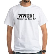 What would Omar do? Shirt