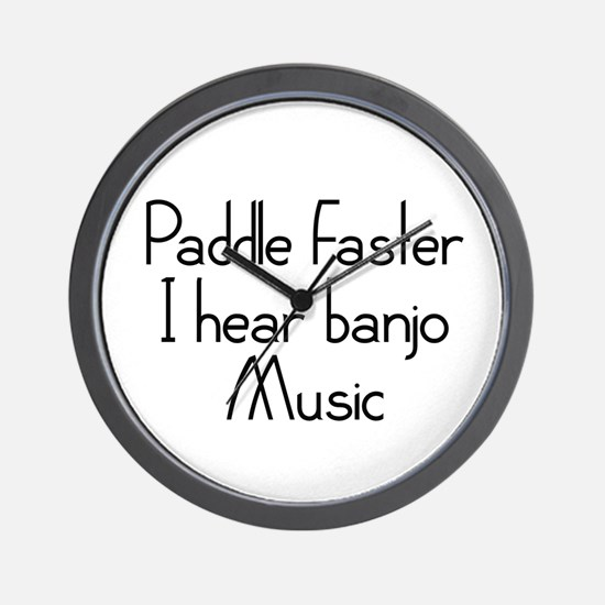 Paddle Faster I Hear Banjo Music Wall Clock