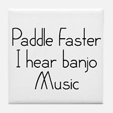 Paddle Faster I Hear Banjo Music Tile Coaster