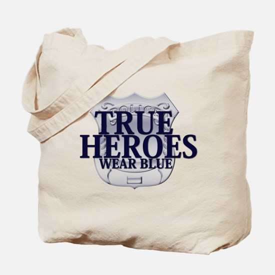 Police: True Heroes Tote Bag