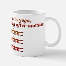 breathe, breathe, breathe Mug