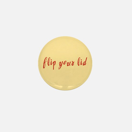 Flip Your Lid Mini Button