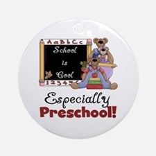 Preschool School is Cool Ornament (Round)