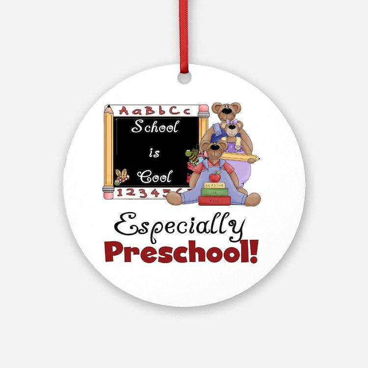 Preschool School is Cool Ornament (Round)