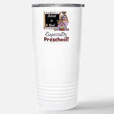 Preschool School is Cool Travel Mug