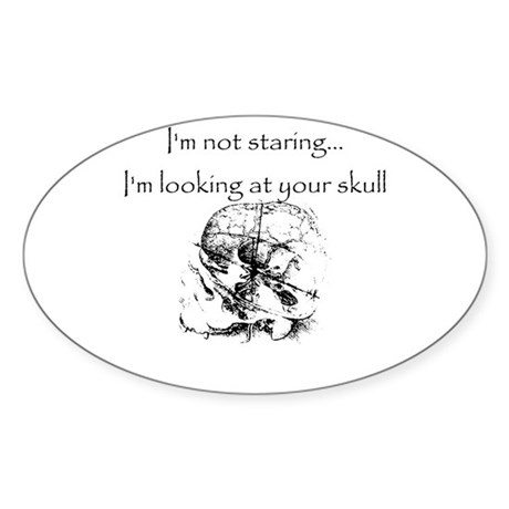 I'm looking at your skull Sticker (Oval)