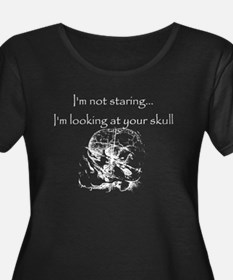 I'm looking at your skull T