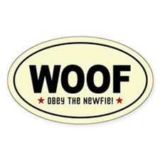 WOOF - Obey the NEWFIE Oval Decal